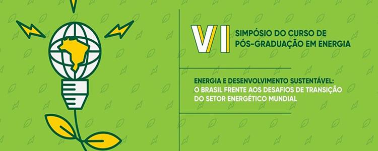 VI Simpósio do Curso de Pós-graduação em Energia