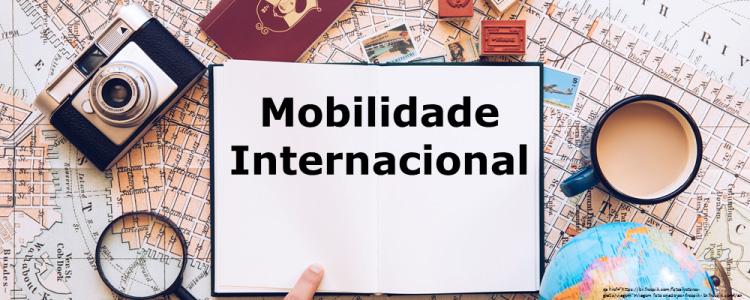 Divulgado o Edital Geral de Mobilidade Internacional 2019, participe!