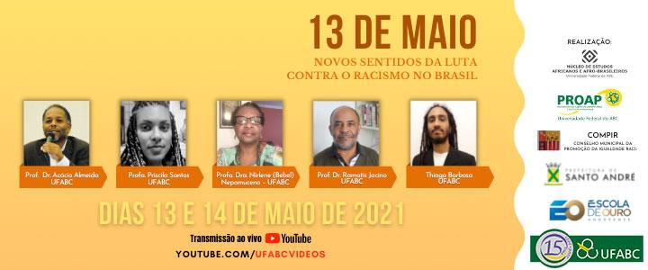 13 de maio, novos sentidos da luta contra o racismo no Brasil