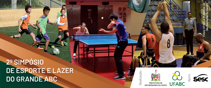 2º Simpósio de Esporte e Lazer do ABC - Desafios, perspectivas e novos significados para outros tempos
