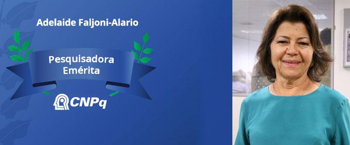 CNPq outorga título de Pesquisadora Emérita à Adelaide Faljoni-Alario