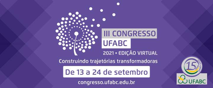 Chegou a hora do III Congresso UFABC