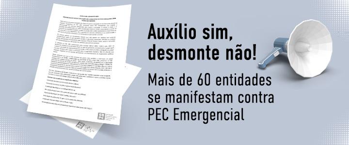 Entidades se manifestam contra PEC Emergencial