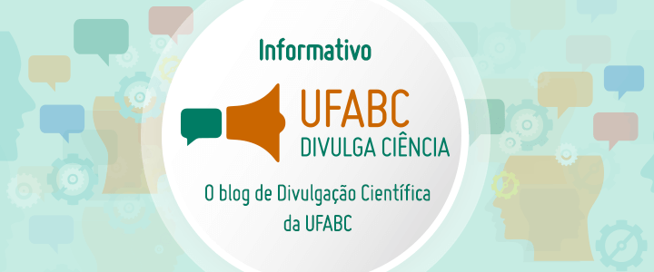Divulgação Científica na UFABC