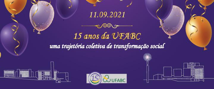 Solenizar a nossa história: os 15 anos da UFABC