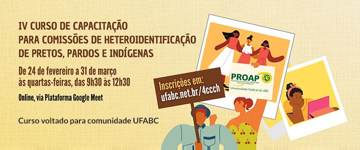 IV Curso de Capacitação UFABC para Comissões de Heteroidentificação de Pretos, Pardos e Indígenas