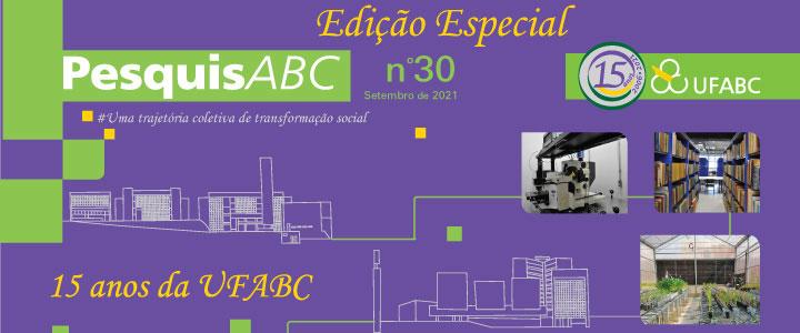Está no ar: PesquisABC - Edição Especial 15 anos UFABC