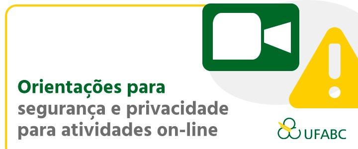 UFABC publica guia com orientações para segurança e privacidade em atividades on-line