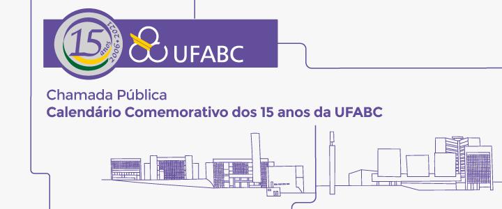 Chamada Pública convida comunidade universitária a integrar o calendário comemorativo dos 15 anos da UFABC