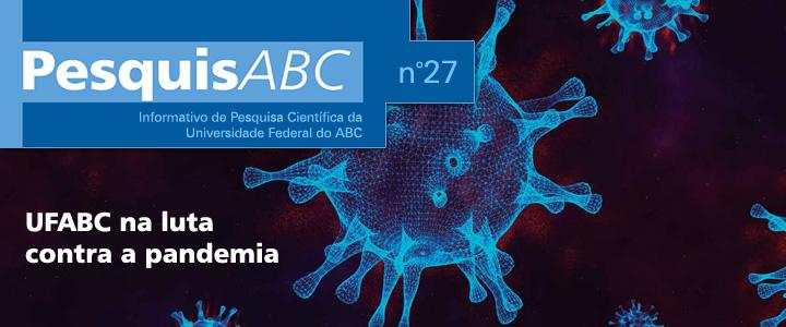 UFABC publica edição especial do informativo PesquisABC e reforça papel da ciência no combate à COVID-19