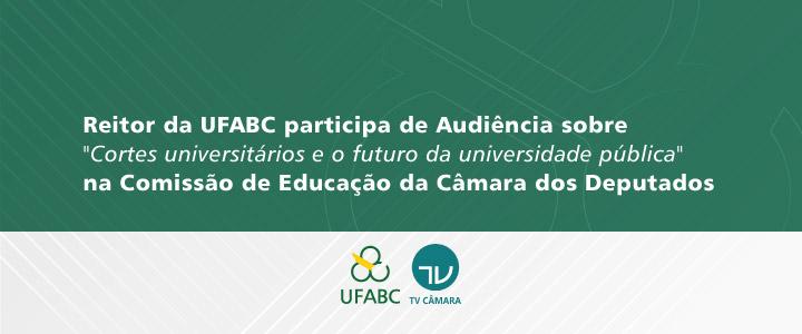 Câmara debate orçamento das universidades com presença do reitor da UFABC