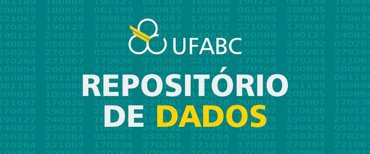 Repositório de Dados da UFABC aprimora mecanismos de transparência e de organização das informações institucionais