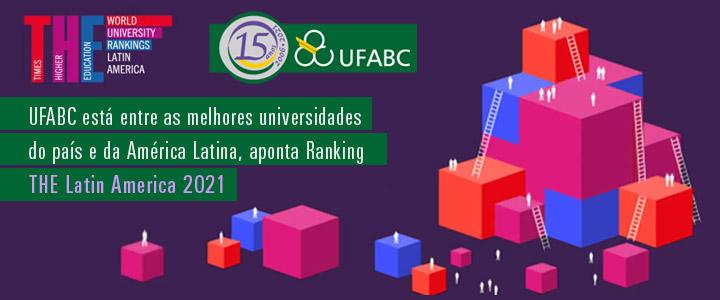 UFABC está entre as melhores universidades do país e da América Latina, aponta Ranking THE Latin America 2021