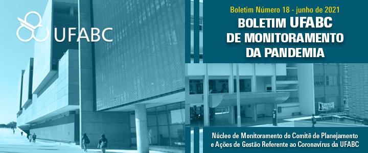 18º Boletim UFABC de Monitoramento da Pandemia