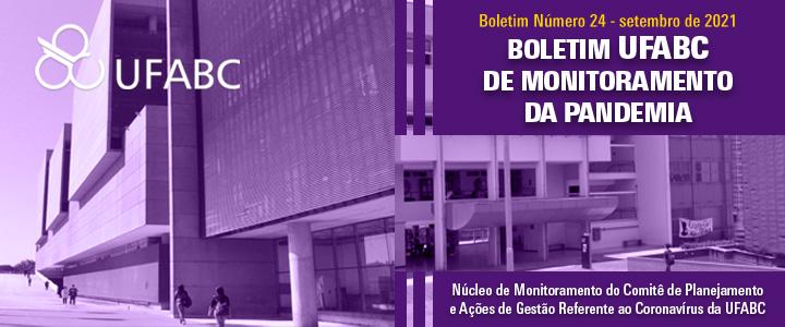 24º Boletim UFABC de Monitoramento da Pandemia